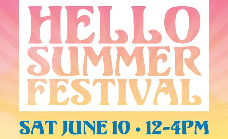 Visit Us at the Hello Summer Festival